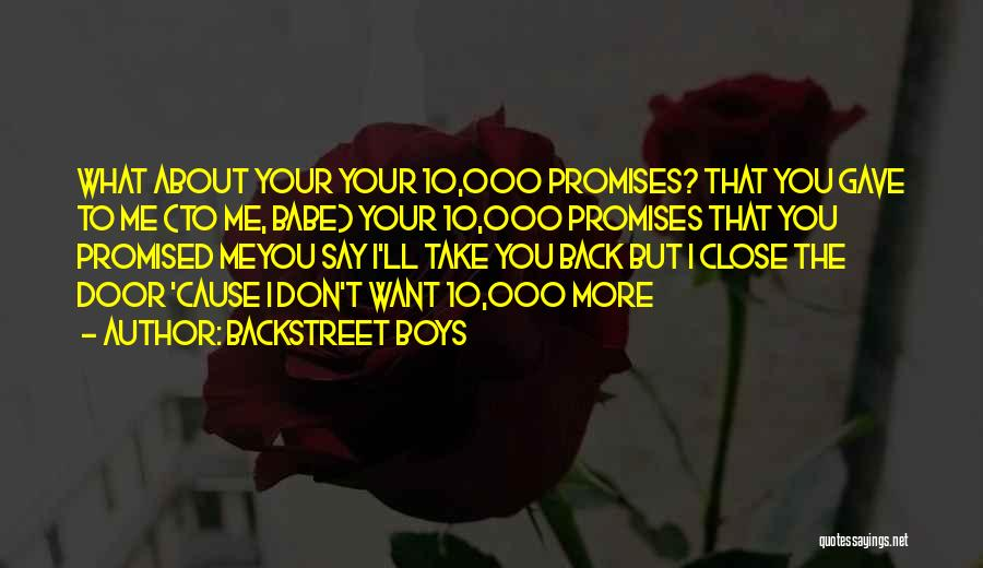You Promised Quotes By Backstreet Boys