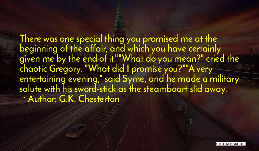 You Promised Quotes By G.K. Chesterton