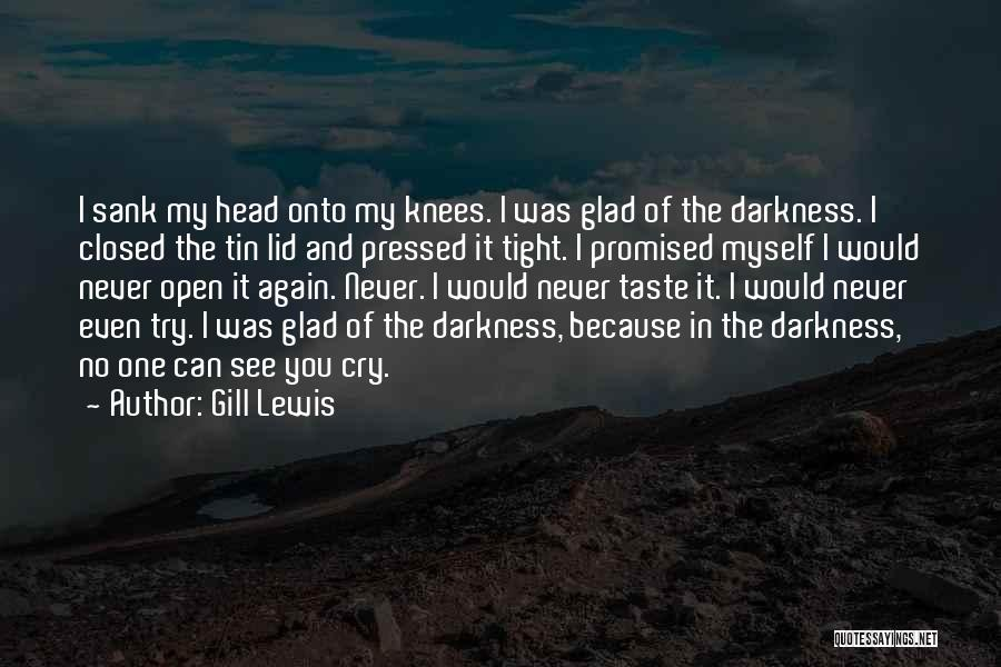 You Promised Quotes By Gill Lewis