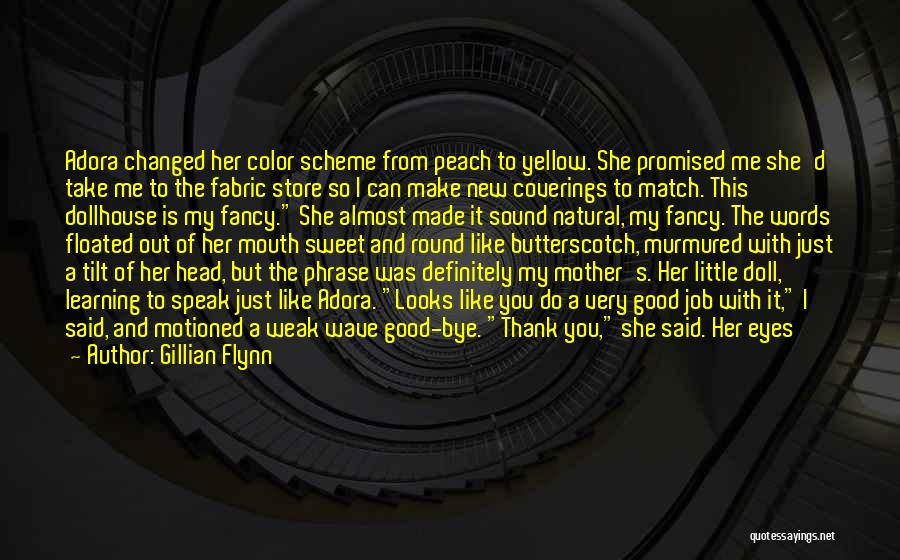 You Promised Quotes By Gillian Flynn