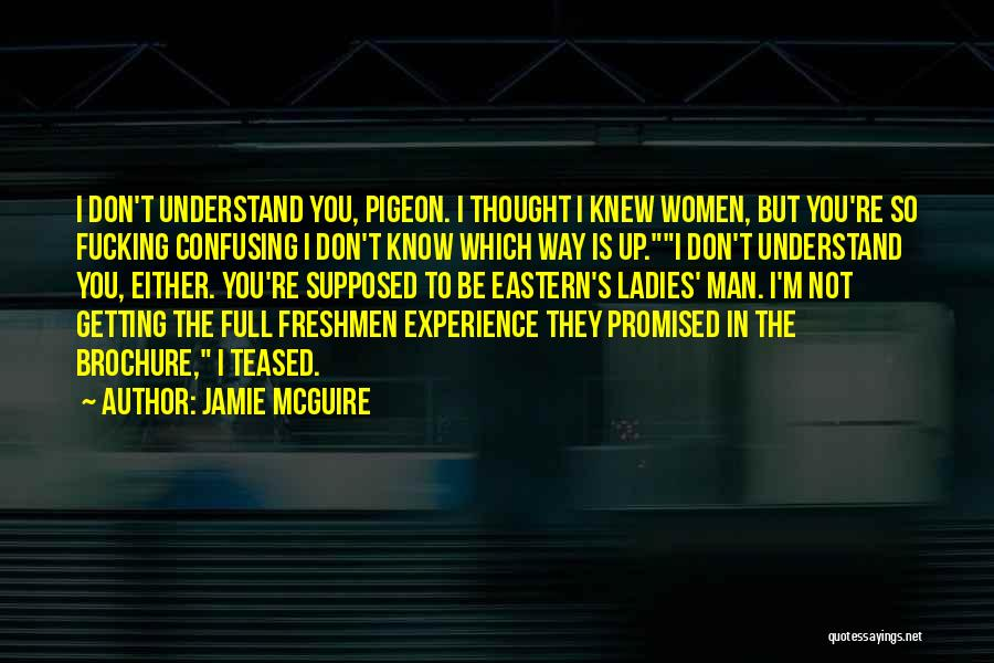 You Promised Quotes By Jamie McGuire