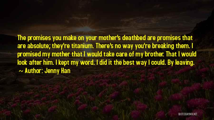 You Promised Quotes By Jenny Han