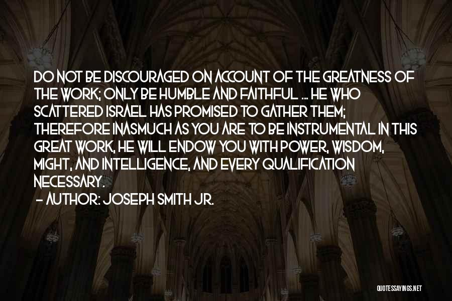 You Promised Quotes By Joseph Smith Jr.