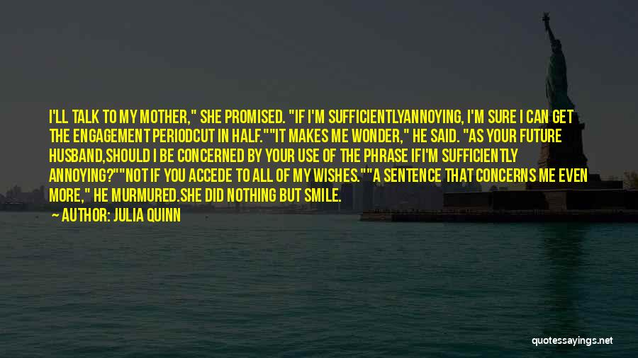 You Promised Quotes By Julia Quinn