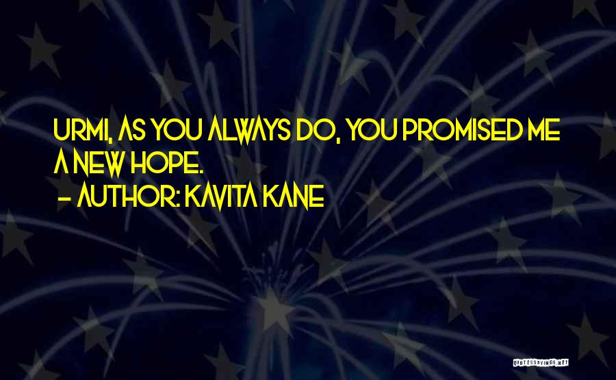 You Promised Quotes By Kavita Kane
