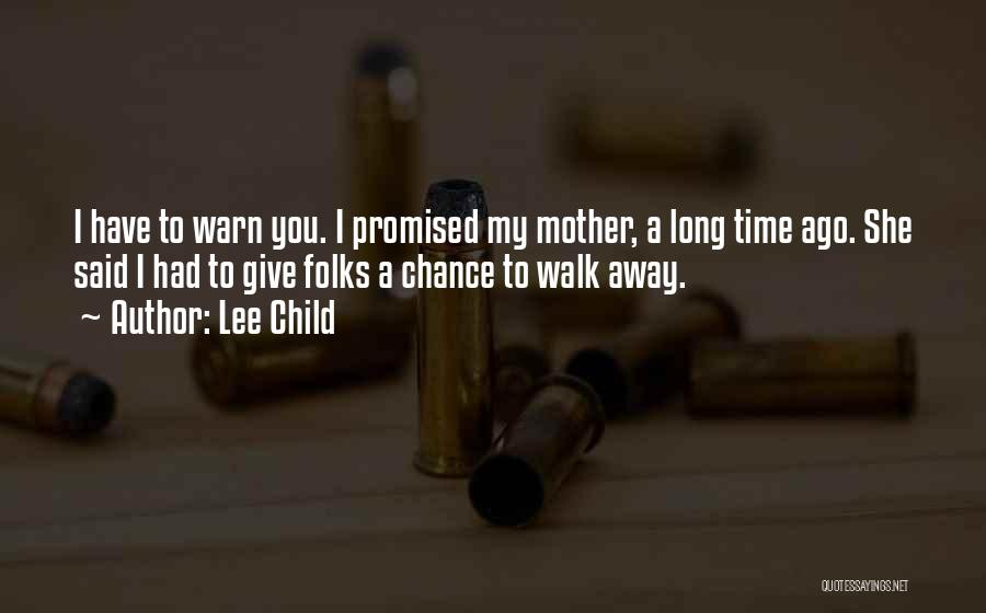 You Promised Quotes By Lee Child