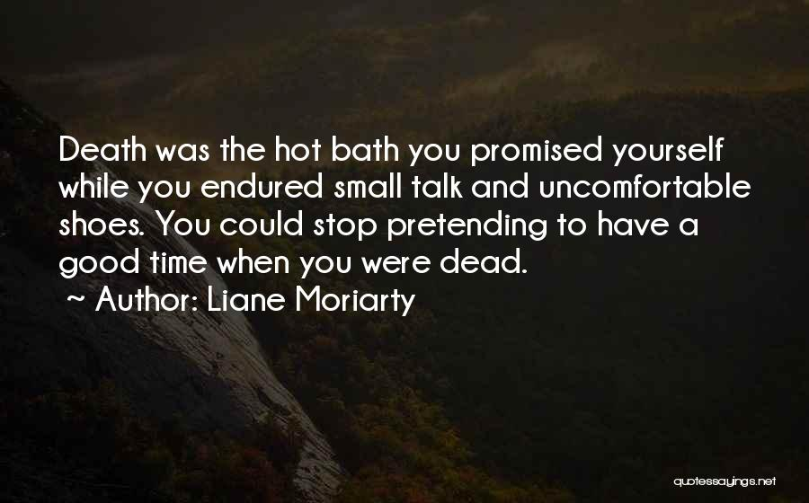 You Promised Quotes By Liane Moriarty