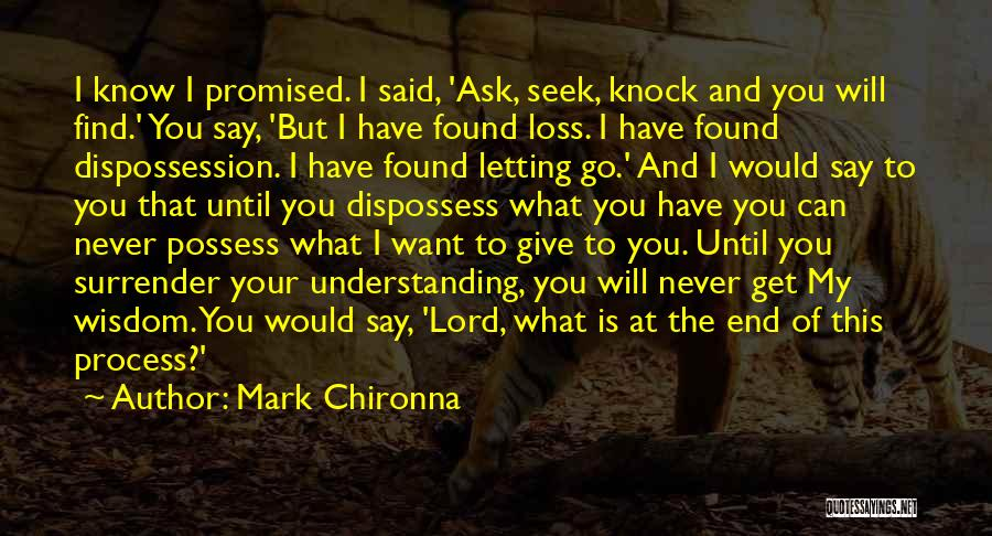 You Promised Quotes By Mark Chironna