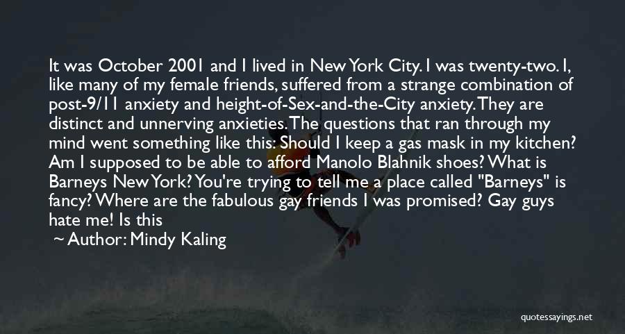 You Promised Quotes By Mindy Kaling