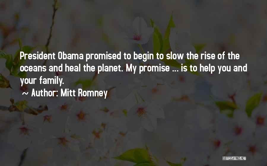 You Promised Quotes By Mitt Romney