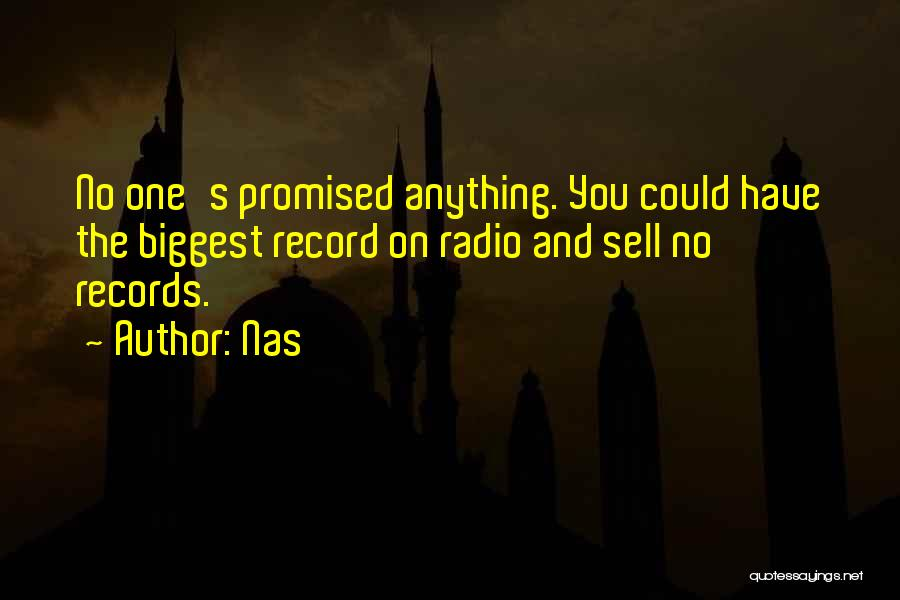 You Promised Quotes By Nas