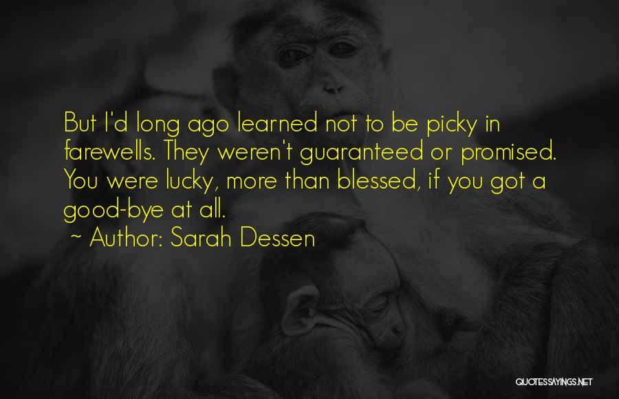 You Promised Quotes By Sarah Dessen