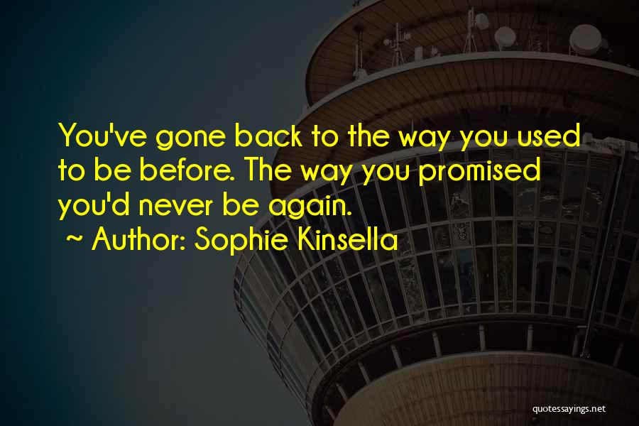 You Promised Quotes By Sophie Kinsella