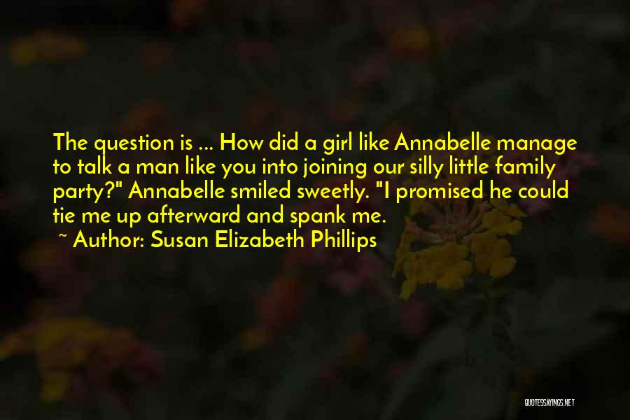 You Promised Quotes By Susan Elizabeth Phillips