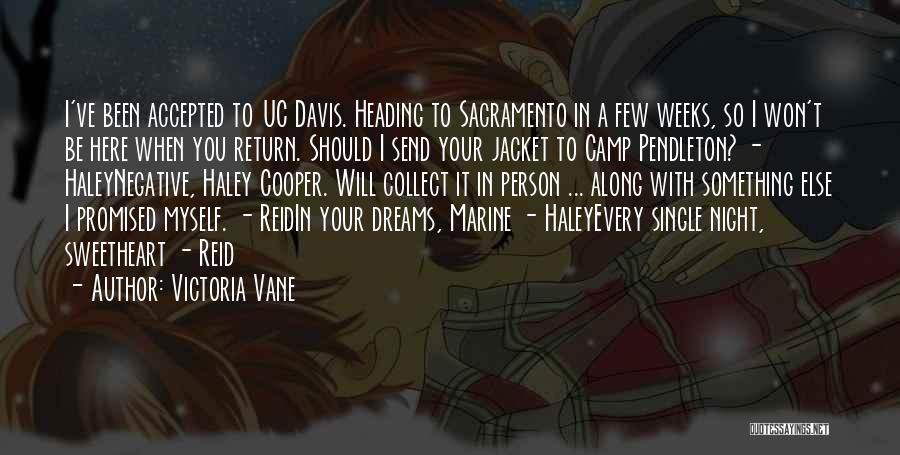 You Promised Quotes By Victoria Vane