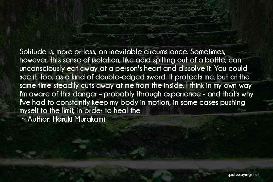 You Pushing Me Away Quotes By Haruki Murakami