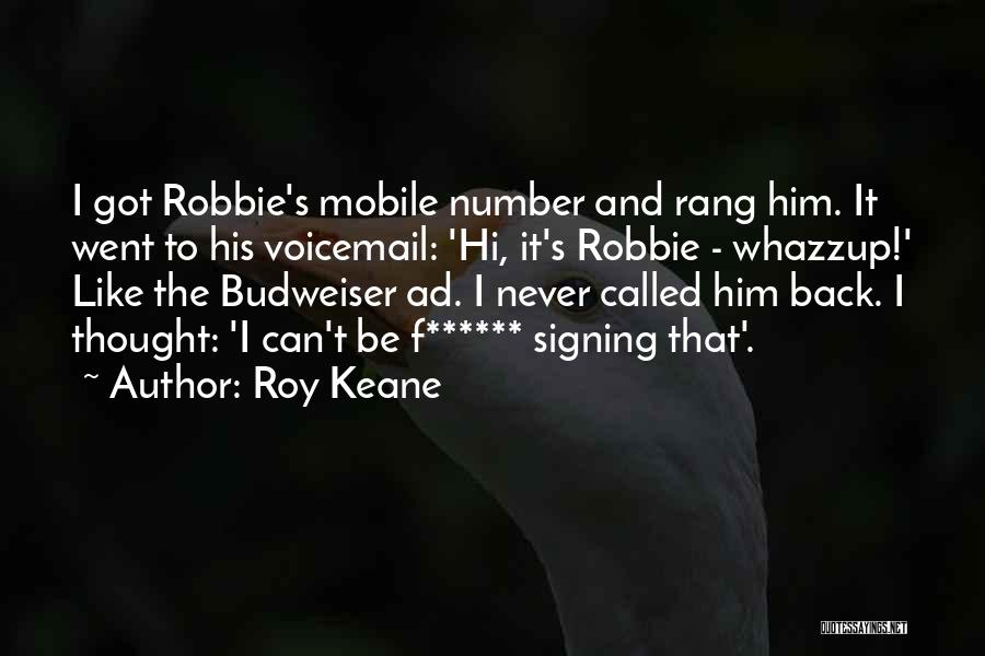 You Rang M'lord Quotes By Roy Keane