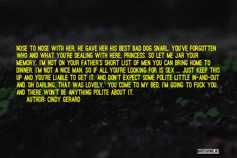You Re Not Nice Quotes By Cindy Gerard
