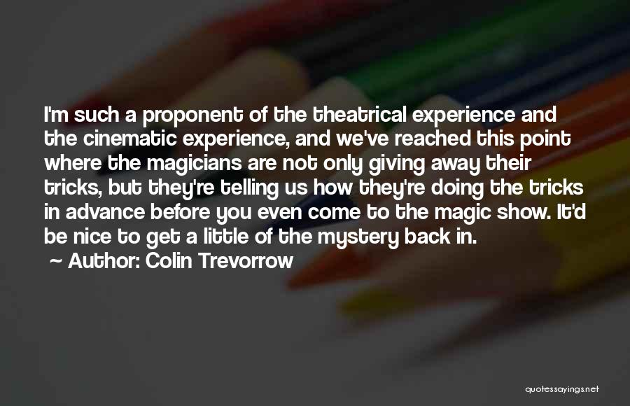 You Re Not Nice Quotes By Colin Trevorrow