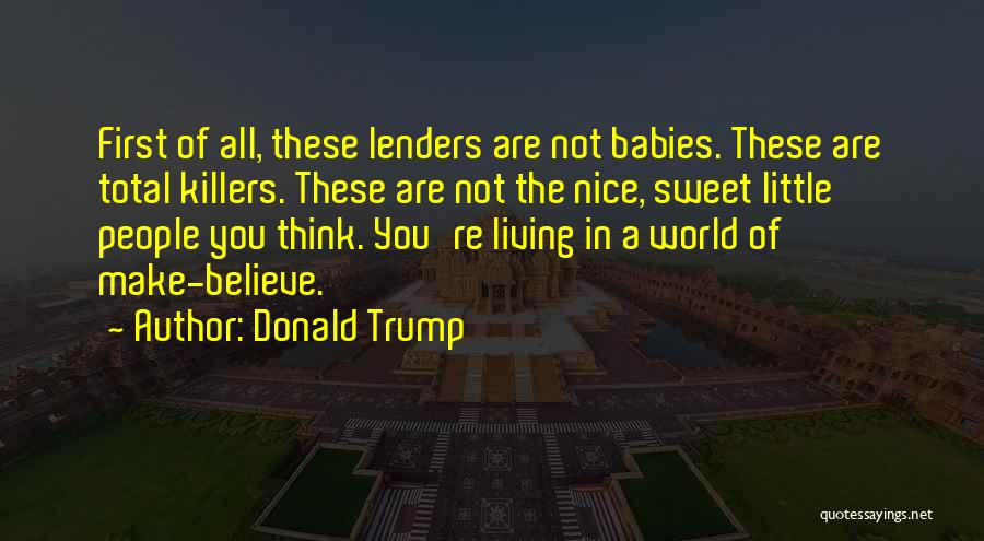 You Re Not Nice Quotes By Donald Trump