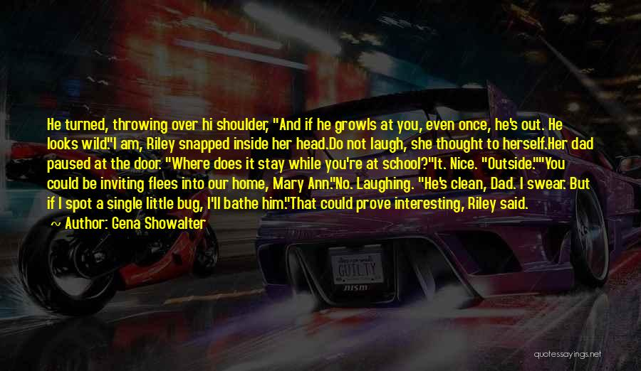 You Re Not Nice Quotes By Gena Showalter