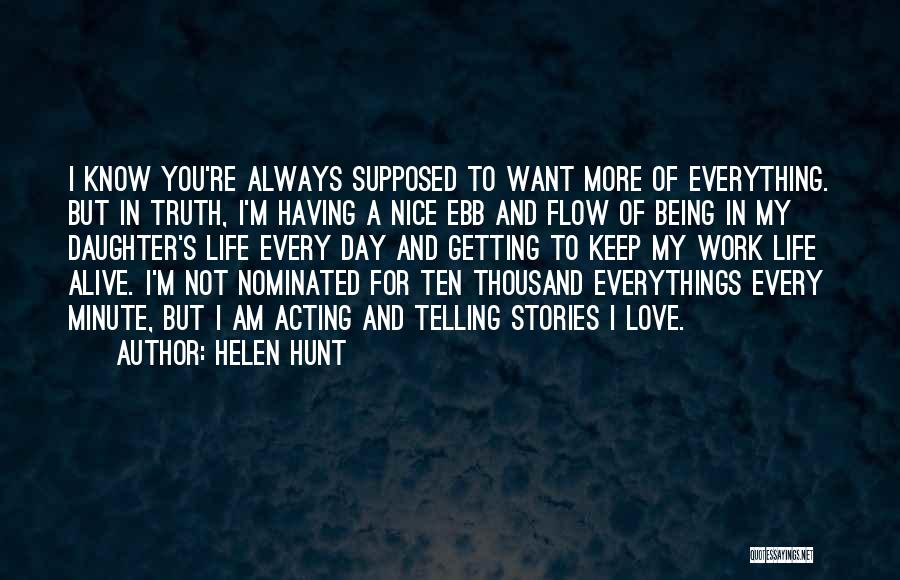 You Re Not Nice Quotes By Helen Hunt