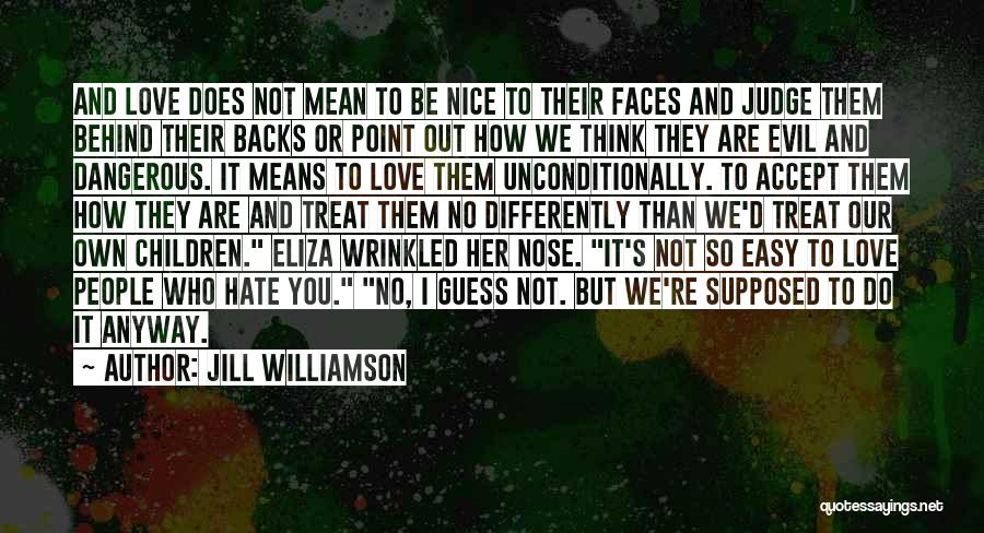 You Re Not Nice Quotes By Jill Williamson