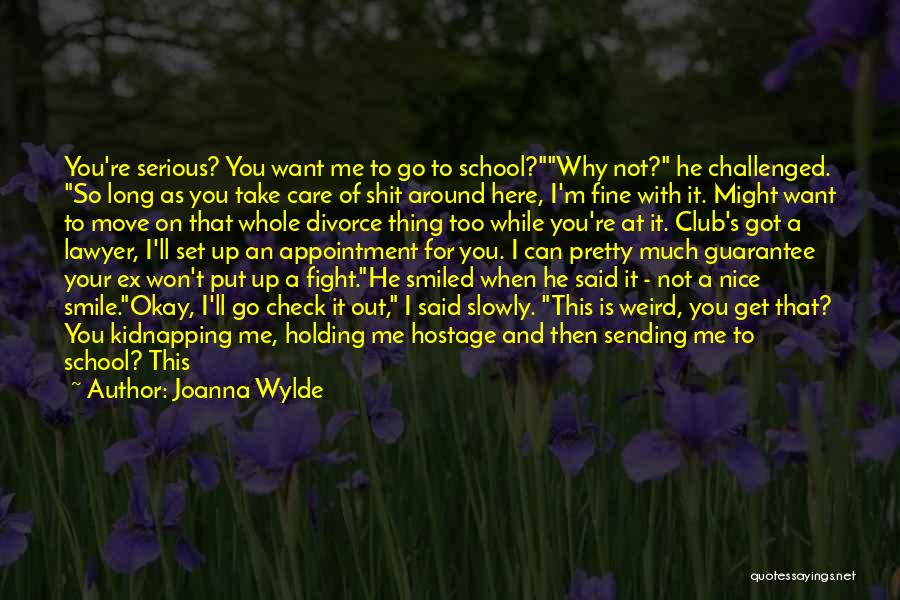 You Re Not Nice Quotes By Joanna Wylde