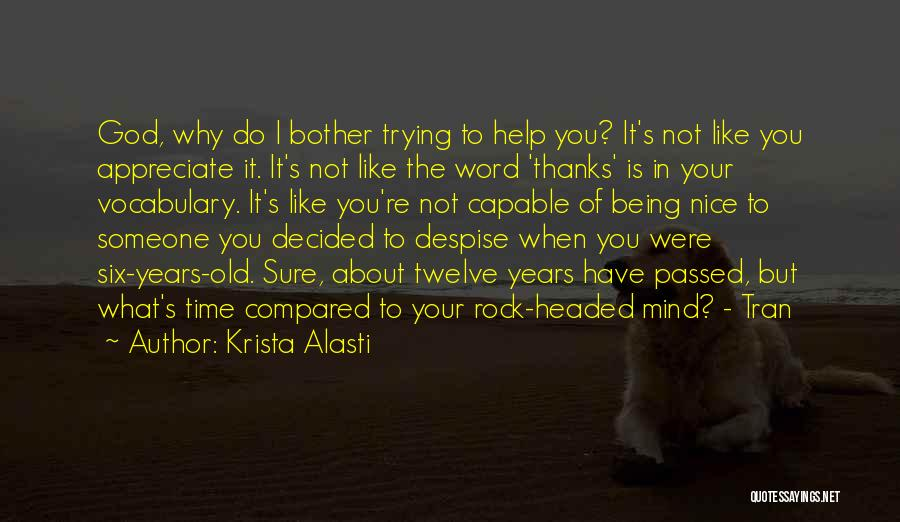 You Re Not Nice Quotes By Krista Alasti