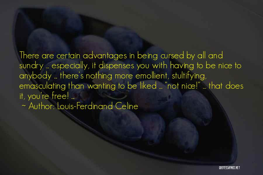 You Re Not Nice Quotes By Louis-Ferdinand Celine