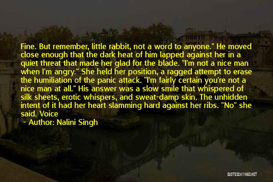 You Re Not Nice Quotes By Nalini Singh