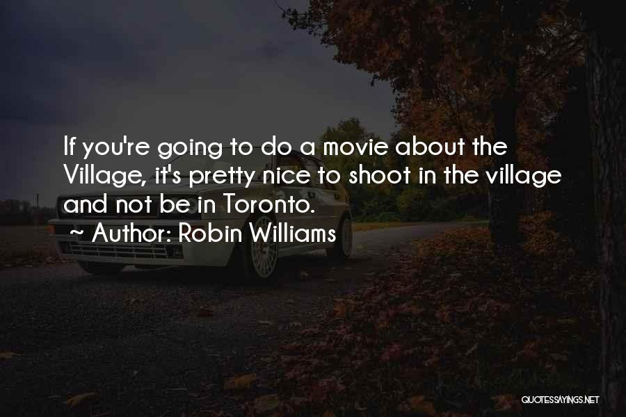 You Re Not Nice Quotes By Robin Williams
