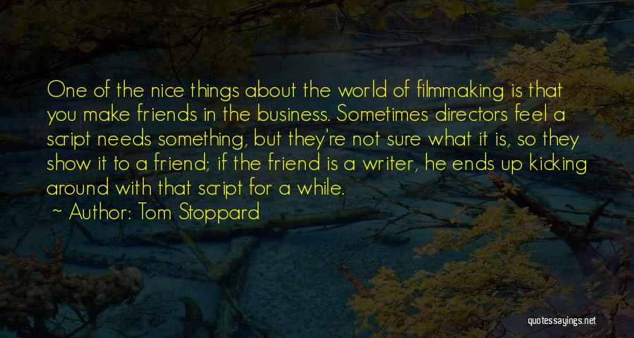 You Re Not Nice Quotes By Tom Stoppard