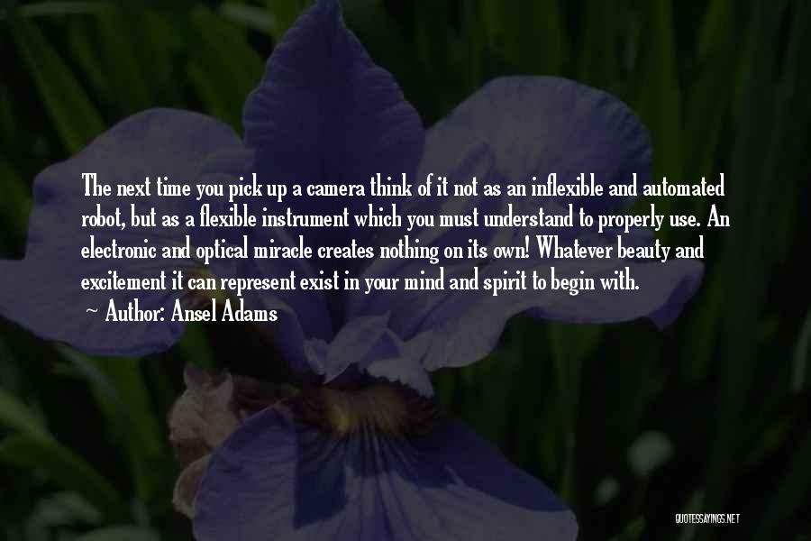 You Represent Quotes By Ansel Adams