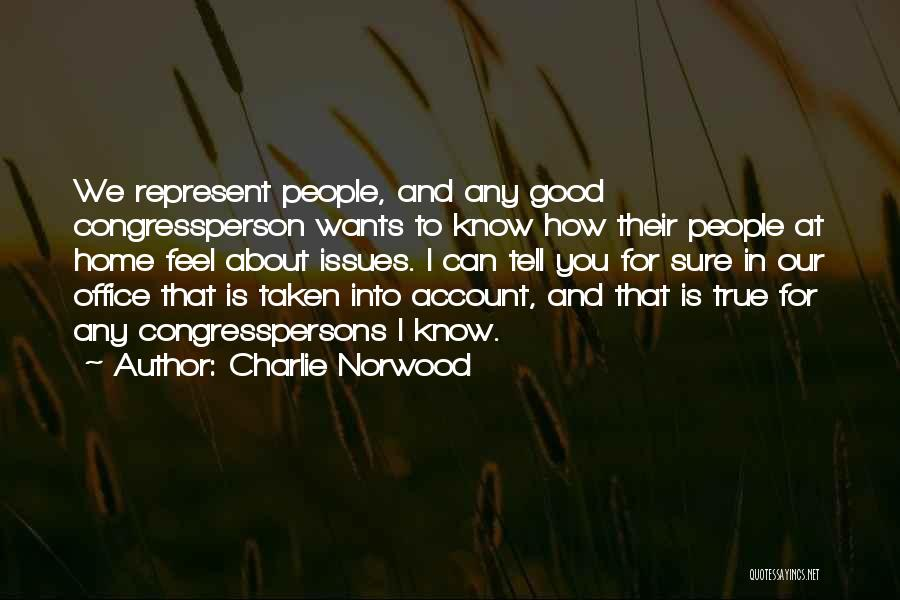 You Represent Quotes By Charlie Norwood