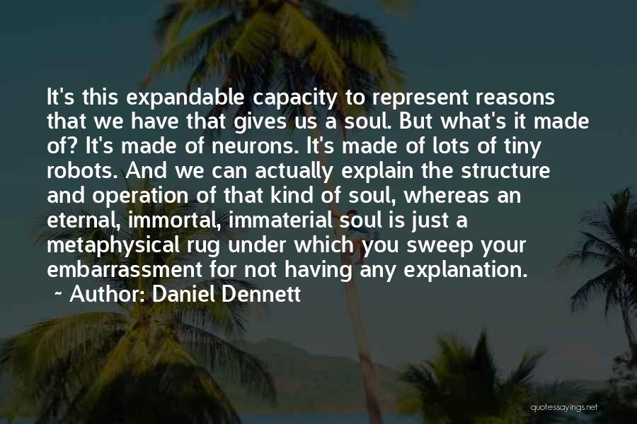 You Represent Quotes By Daniel Dennett