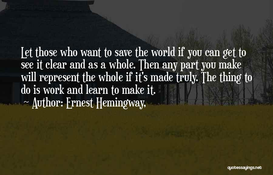 You Represent Quotes By Ernest Hemingway,