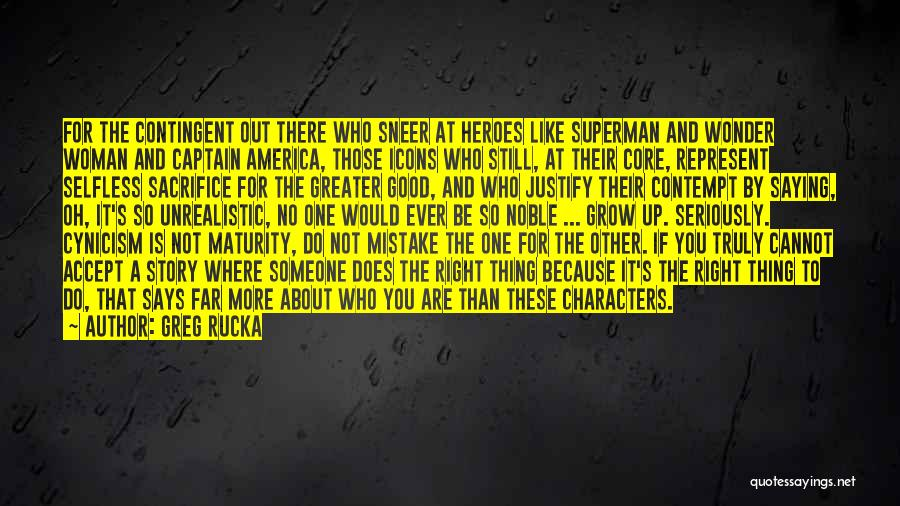 You Represent Quotes By Greg Rucka