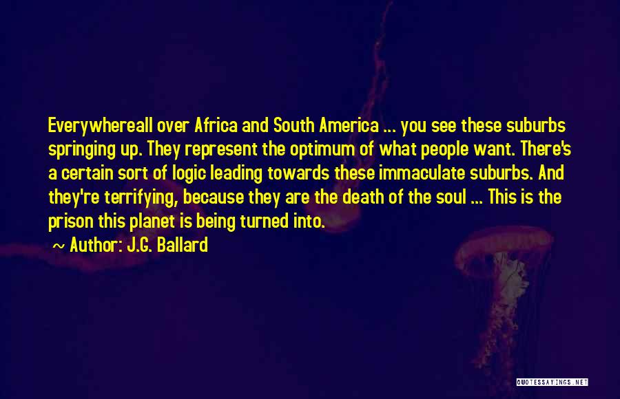 You Represent Quotes By J.G. Ballard
