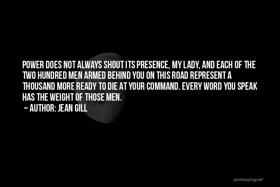 You Represent Quotes By Jean Gill