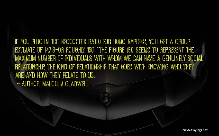 You Represent Quotes By Malcolm Gladwell