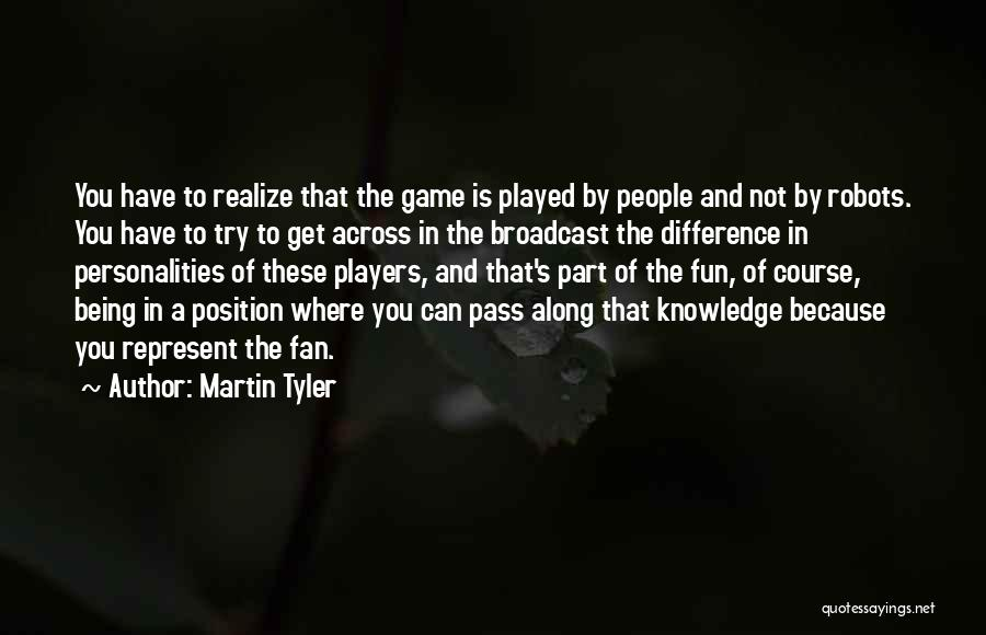 You Represent Quotes By Martin Tyler