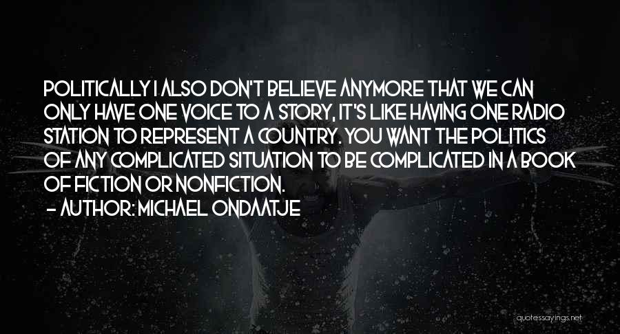You Represent Quotes By Michael Ondaatje
