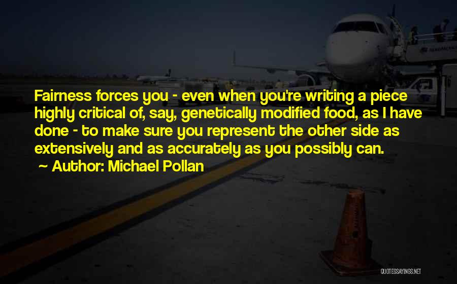 You Represent Quotes By Michael Pollan