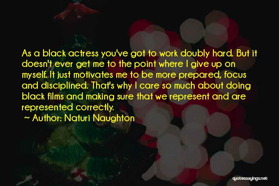 You Represent Quotes By Naturi Naughton