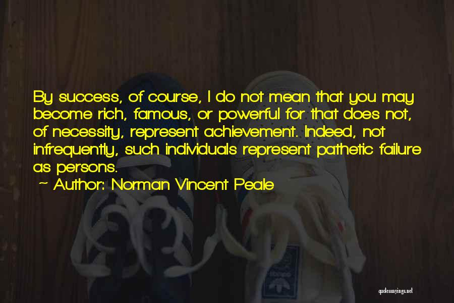 You Represent Quotes By Norman Vincent Peale