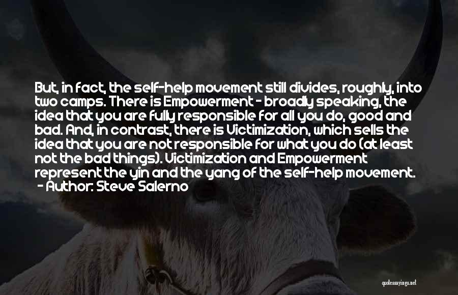 You Represent Quotes By Steve Salerno