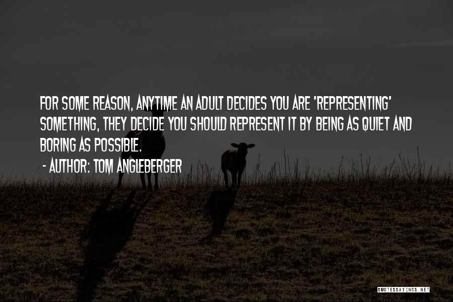 You Represent Quotes By Tom Angleberger