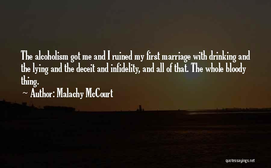 You Ruined Our Marriage Quotes By Malachy McCourt