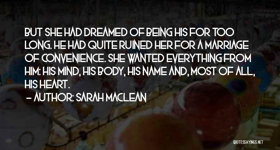 You Ruined Our Marriage Quotes By Sarah MacLean